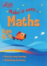 Maths : Letts Make It Easy - Age 8-9