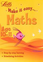Maths : Letts Make It Easy - Age 10-11