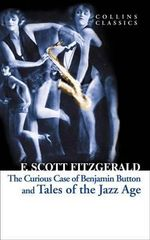 Tales of the Jazz Age : Collins Classics - F. Scott Fitzgerald