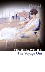 The Voyage Out : Collins Classics - Virginia Woolf