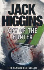 Cry of the Hunter - Jack Higgins