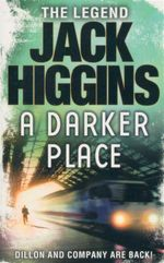 A Darker Place - Jack Higgins