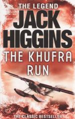 The Khufra Run : The Legend - Jack Higgins