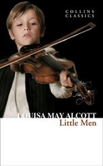 Little Men : Life at Plumfield with Jo's Boys - Louisa May Alcott