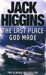 Last Place God Made - Jack Higgins