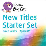 Collins Big Cat Sets - New Titles Starter Set April 2015