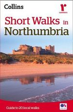 Short Walks in Northumbria - Collins Maps