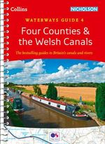 Four Counties & the Welsh Canals : Collins Nicholson Waterways Guides - Collins Maps