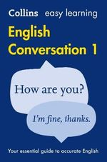 Collins Easy Learning English - Easy Learning English Conversation : Book 1 - Collins Dictionaries