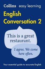 Collins Easy Learning English - Easy Learning English Conversation : Book 2 - Collins Dictionaries