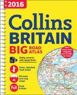 2016 Collins Big Road Atlas Britain - Collins Maps