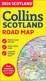 2016 Collins Map of Scotland - Collins Maps