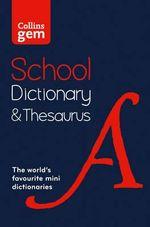 Collins School - Collins Gem School Dictionary & Thesaurus : Collins School - Collins Dictionaries