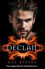 Declan : Harperimpulse Paranormal Romance : The Keepers: L.A. Series : Book 2 - Rae Rivers