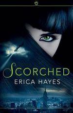 Scorched : HarperImpulse Urban Fantasy - Erica Hayes