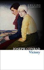 Victory : Collins Classics - Joseph Conrad