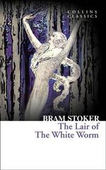 The Lair of the White Worm - Bram Stoker