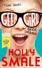 Geek Drama (50 Book Pack) - Holly Smale