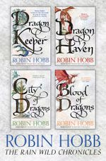 The Rain Wild Chronicles : The Complete 4-Book Collection - Robin Hobb