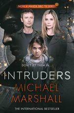 The Intruders - Michael Marshall