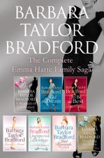 The Emma Harte 7-Book Collection : A Woman of Substance, Hold the Dream, To Be the Best, Emma's Secret, Unexpected Blessings, Just Rewards, Breaking the Rules - Barbara Taylor Bradford