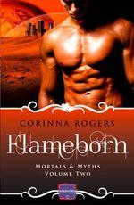Flameborn : HarperImpulse Paranormal Romance - Corinna Rogers