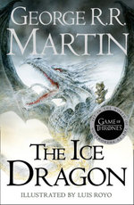 The Ice Dragon - George R. R. Martin
