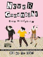 Never Goodnight - Coco Moodysson