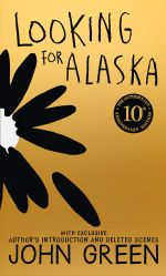 Looking for Alaska : 10th Anniversary Edition - John Green