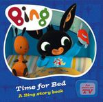 Time for Bed : Bing