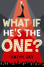What If He's the One - Kathy Jay
