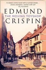 The Moving Toyshop : Gervase Fen Mystery - Edmund Crispin