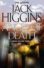 Angel of Death : Sean Dillon Series - Jack Higgins