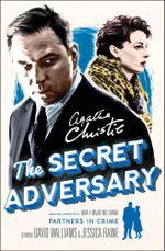 The Secret Adversary : A Tommy & Tuppence Mystery - Agatha Christie