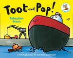 Toot and Pop - Sebastien Braun