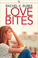 Love Bites : Harperimpulse New Adult - Rachel K. Burke