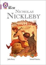 Nicholas Nickleby : Band 18/Pearl - Julie Berry