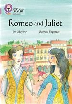 Romeo and Juliet : Band 18/Pearl - Jon Mayhew