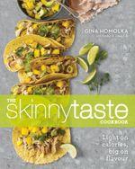 Skinnytaste Cookbook - Gina Homolka