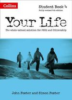 Your Life - Student Book 4 : Student book 4 - John Foster