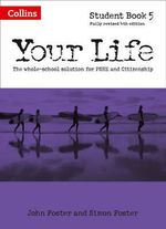 Your Life - Student Book 5 : Student book 5 - John Foster