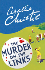 Poirot - the Murder on the Links : Poirot - Agatha Christie