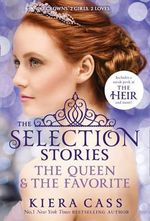 The Queen and The Favorite - Kiera Cass