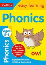 Phonics Ages 5-6 : Ages 5-6 - Collins Easy Learning