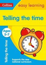 Telling Time Ages 5-7 : Ages 5-7 - Collins Easy Learning