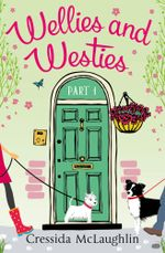 Wellies and Westies (A novella) (Primrose Terrace Series, Book 1) : Primrose Terrace Series - Cressida McLaughlin