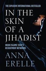 Inside Islamic State's Recruitment Networks - Anna Erelle