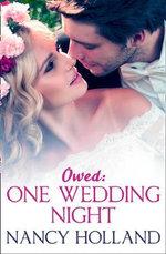 Owed : One Wedding Night - Nancy Holland