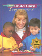 Child Care Professional Series Student Text 1999 - Karen Stephens