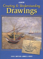 Creating and Understanding Drawings : Student Edition - Mittler